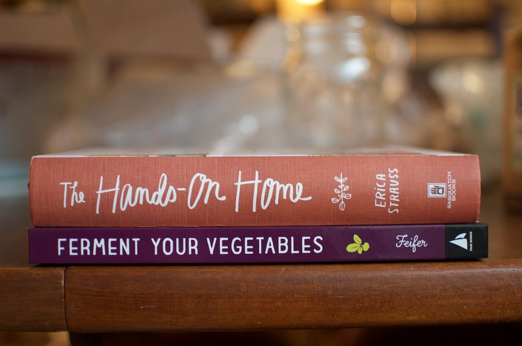 Hands on Home and Ferment Your Vegetables - Food in Jars