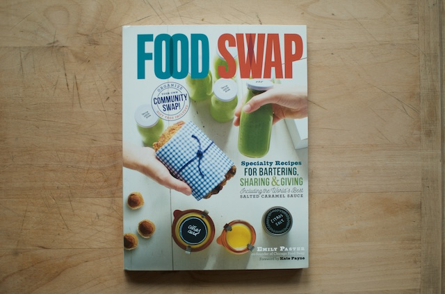 cover of the Food Swap Cookbook by Emily Paster